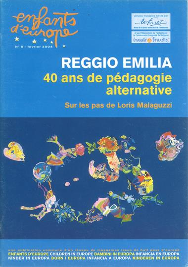 Enfants d'Europe no.6 - Reggio Emilia, 40 ans de pédagogie alternative