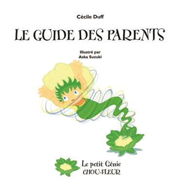 Guide des parents (Le)